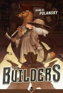 The Builders di Daniel Polansky